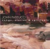 Songs, Stories & Spirituals, John Patitucci