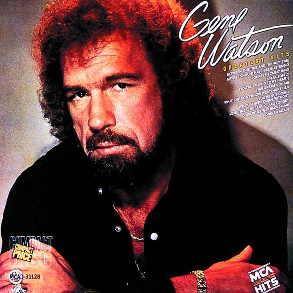 Gene Watson - Sometimes I Get Lucky And Forget