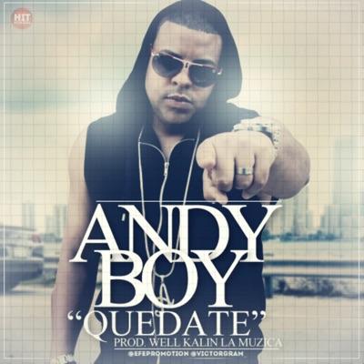 Quédate - Single - Andy Boy