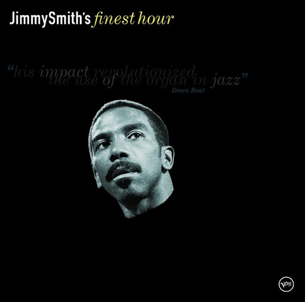 Jimmy Smith - Got My Mojo Working