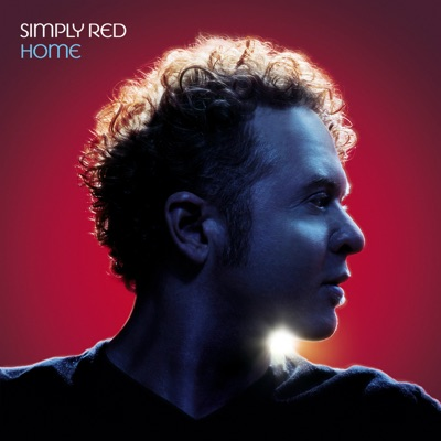 Home (Remastered & Expanded) [Audio Version] - Simply Red