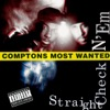 Straight Checkn 'Em, Compton's Most Wanted