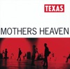 Mothers Heaven, Texas