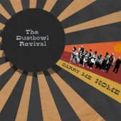 Dustbowl Revival - Riverboat Queen