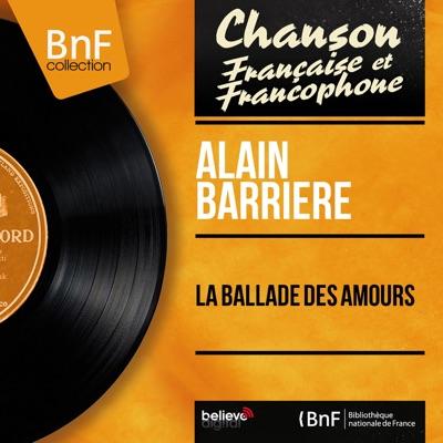La ballade des amours (feat. Jean Claudric et son orchestre) [Mono Version] - EP - Alain Barrière