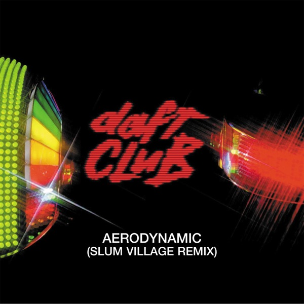 Aerodynamic (Slum Village Remix) - Single