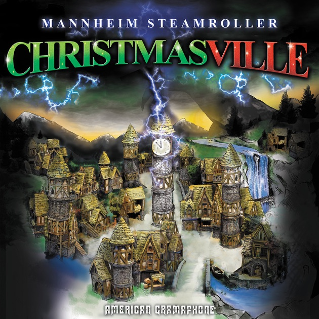 Christmasville by Mannheim Steamroller on Apple Music
