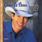 Chris LeDoux - Under This Old Hat