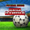 Benfica És a Nossa Fé (Hino do Benfica) - World Band