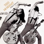 Ted Nugent - Street Rats