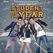 Student of the Year (Original Motion Picture Soundtrack) - Vishal-Shekhar - Vishal-Shekhar
