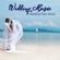 Wedding Music - Wedding Music
