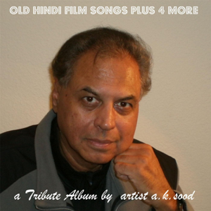 A. K .sood - Old Hindi Film Songs
