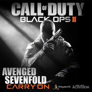 Avenged Sevenfold - Carry On (Call of Duty: Black Ops II Version)