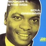 Booker T. & The M.G.'s - Soul Dressing