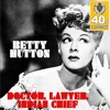Betty Hutton - Doctor Lawyer Indian Chief (Remastered)