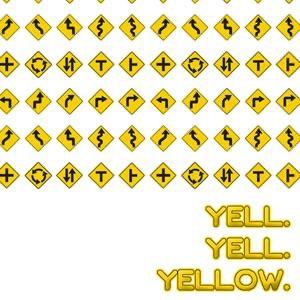 Yell Yell Yellow