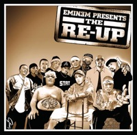 Eminem Presents the Re-Up (Bonus Track Version) Mp3 Download