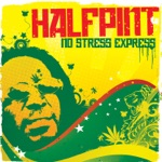Half Pint - No Stress Express