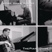 More Than Words - The Piano Guys - The Piano Guys