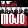 Mojo (Deluxe Version), Tom Petty & The Heartbreakers