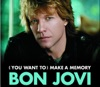 (You Want To) Make a Memory [Pop Version Edit] - Single, Bon Jovi