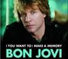 (You Want To) Make a Memory - Single, Bon Jovi