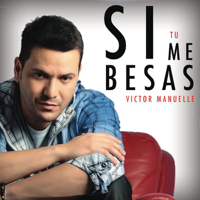 descargar bajar mp3 Victor Manuelle Si Tú Me Besas