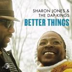 Sharon Jones & The Dap-Kings - Better Things