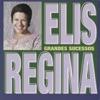 Grandes Sucessos Elis Regina