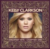 Greatest Hits - Chapter One (Deluxe Version), Kelly Clarkson