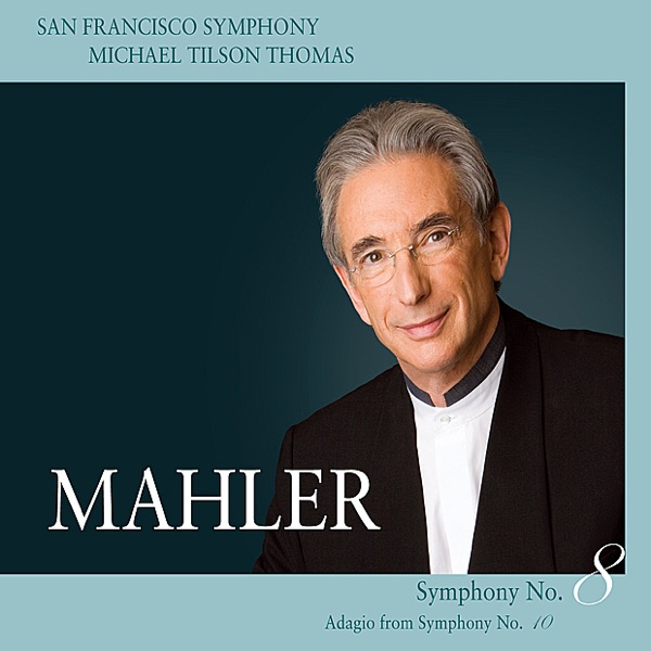 Mahler: Symphony No. 8 In E-Flat Major - Adagio from Symphony No. 10