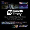 Concrete Angel (feat. Christina Novelli) [Remixes] - EP, Gareth Emery