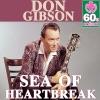 Don Gibson - Sea of Heartbreak