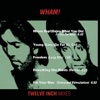 Wham 12 Mixes EP