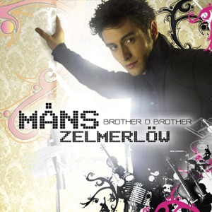 Måns Zelmerlöw - Brother Oh Brother - Line Dance Music