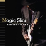 Magic Slim & The Teardrops - Part Time Love