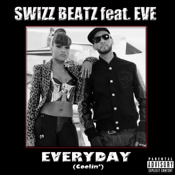 Everyday (Coolin') [feat. Eve] - Single