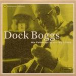 Dock Boggs - Wild Bill Jones