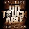 Ce n'était pas le deal (Extrait de l'album « Untouchable ») - Single, Mac Tyer