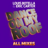Dance On My Roof (All Mixes)