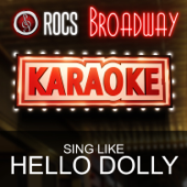 Karaoke in the Style of Hello Dolly, The Broadway Musical