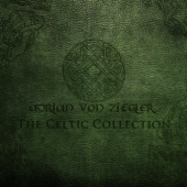 The Celtic Collection-Adrian von Ziegler