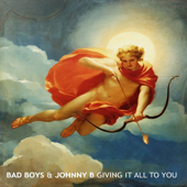 Crazy About You - Bad Boys & Johnny B