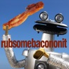 Rub Some Bacon on It - Rhett and Link Cover Art