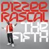 The Fifth, Dizzee Rascal