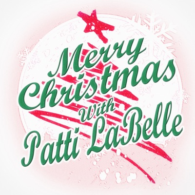Merry Christmas with Patti LaBelle (feat. The Bluebelles) - Patti LaBelle