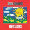 Expectations, Dance Exponents