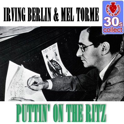 Puttin' On the Ritz (Remastered) - Single - Irving Berlin