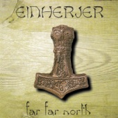 Einherjer - Naar Hammeren Heves